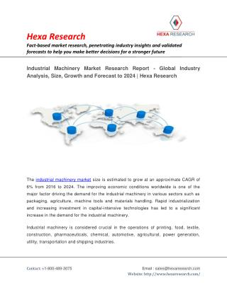 Industrial Machinery Market Size,Share, Growth, Industry Analysis, Trends and Forecast to 2024 | Hexa Research