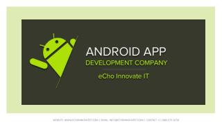 Are you looking for Android App Development Company?