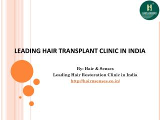 Hair & Senses - Top Clinic For Hair Transplant in India