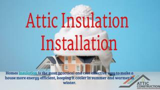 Know About Attic Insulation Installation Process