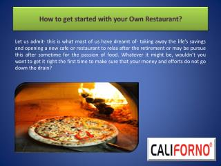 How to get started with your Own Restaurant?