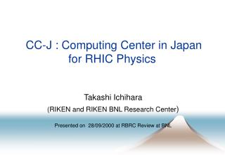 CC-J : Computing Center in Japan for RHIC Physics