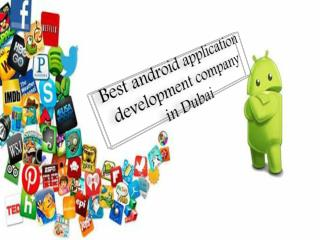 Best Android app Development Company in Dubai