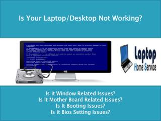 Best Onsite Laptop Service Provider In Delhi NCR - LaptopHomeService