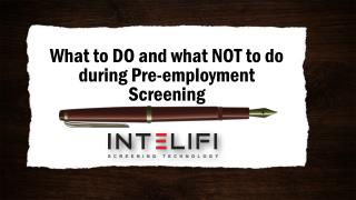 What to DO and what NOT to do during Pre-employment Screening