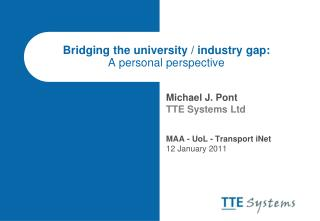 Bridging the university / industry gap: A personal perspective