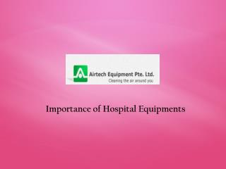 Importance of Medical Equipments