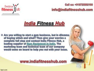 Design your gym with exclusive equipments from India fitness Hub