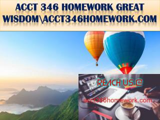 ACCT 346 HOMEWORK GREAT WISDOM\acct346homework.com
