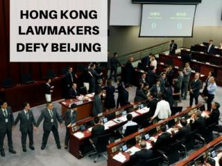 Hong Kong lawmakers defy Beijing
