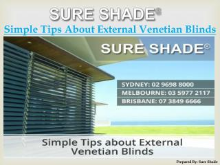 Simple Tips about External Venetian Blinds by Sure Shade