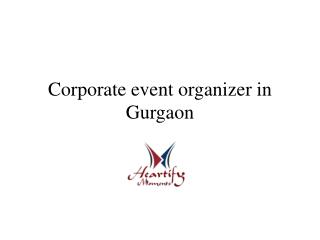 Corporate event organizer in Gurgaon