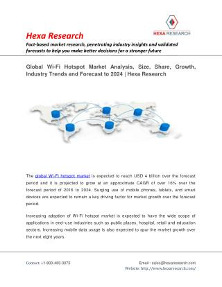 Global Wi-Fi Hotspot Market is Projected to Grow at a CAGR of Around 16 % Till 2024 | Research Report by Hexa Research