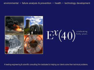 environmental  •  failure analysis & prevention  •  health  •  technology development