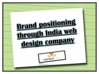Brand positioning through india web design company