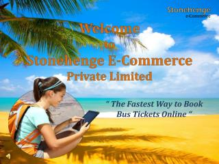 Stonehenge E-Commerce Pvt Ltd - Volvo Bus Tickets Booking Portal