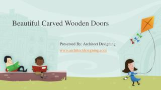Beautiful Carved Wooden Doors