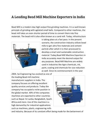 A Leading Bead Mill Machine Exporters in India
