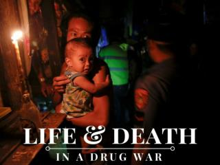 Life and death in a drug war