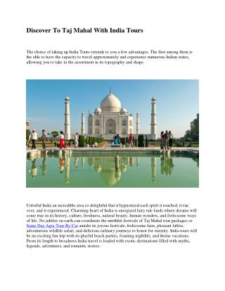 Discover To Taj Mahal With India Tours