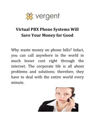 Virtual PBX Phone Systems Will Save Your Money for Good