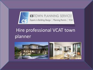 Hire best Melbourne town planner