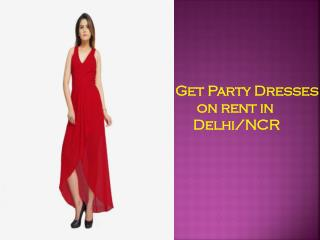 Get Beautiful Western Dresses On Rent In Delhi/NCR