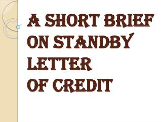Summarize Standby Letter of Credit