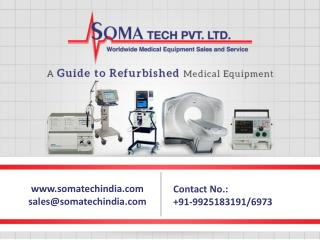 Refurbished Medical Equipment - SomaTechIndia.com