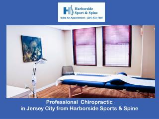 Professional Chiropractic in Jersey City from Harborside Sports & Spine