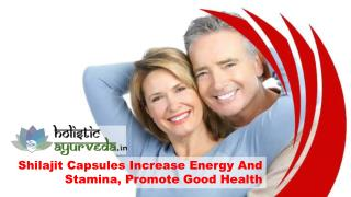 Shilajit Capsules Increase Energy And Stamina, Promote Good Health