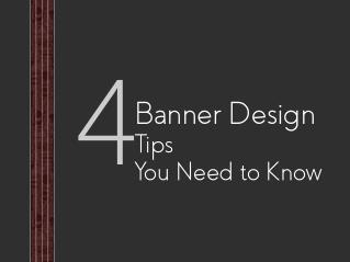 4 Banner Design Tips You Must Know