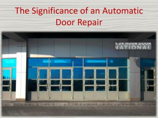 The Significance of an Automatic Door Repair