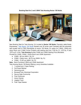 Booking Start for 2 and 3 BHK Tata Housing Sector 150 Noida