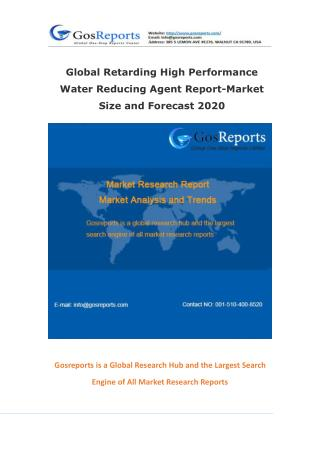 Global Retarding High Performance Water Reducing Agent Report-Market Size and Forecast 2020