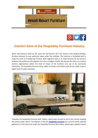 Comfort Zone of the Hospitality Furniture Industry