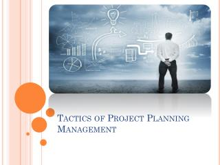 Tactics Project Planning Management Assignment
