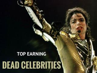 Top-earning dead celebrities