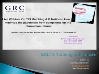 Live webinar On What is TIN Matching & B Notices - How to minimize the paperwork from complaints on IRS information retu