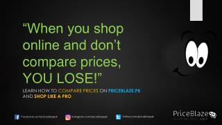 Save Money While Shopping Online in Pakistan at PriceBlazepk