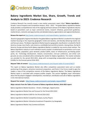 Bakery Ingredients Market Size, Share, Growth, Trends and Analysis to 2023: Credence Research