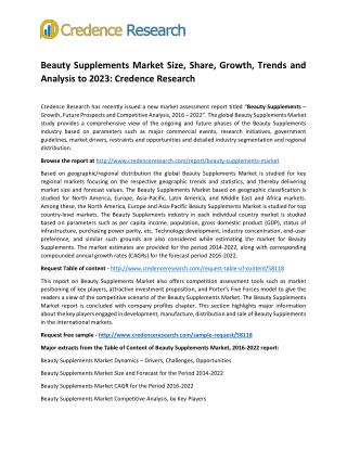 Beauty Supplements Market Size, Share, Growth, Trends and Analysis to 2023: Credence Research