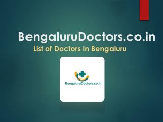 Bengaluru Doctors, The Best Doctors in Bengaluru - BengaluruDoctors