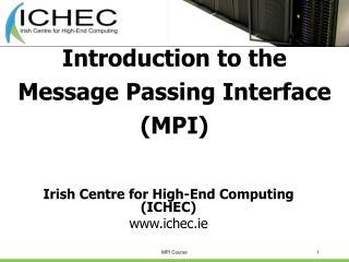 Introduction to the Message Passing Interface (MPI)