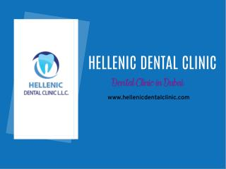 Hellenic Dental Clinic Dubai