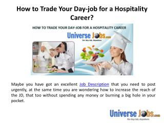 How to Trade Your Day-job for a Hospitality Career?