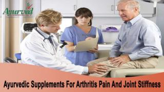 Best Ayurvedic Oil For Arthritis Pain And Joint Stiffness Problem