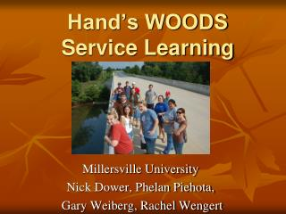 Hand's WOODS  Service Learning