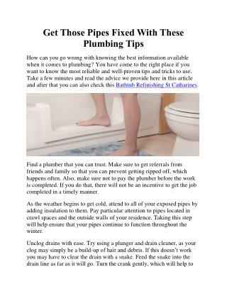 Get Those Pipes Fixed With These Plumbing Tips