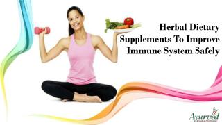 Herbal Dietary Supplements To Improve Immune System Safely